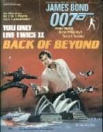 You Only Live Twice Ii: Back Of Beyond (James Bond 007 Rpg) - Raymond Benson