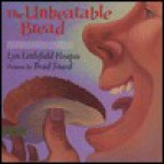 The Unbeatable Bread - Lyn Hoopes, Brad Sneed