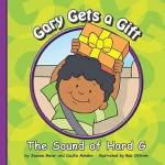 Gary Gets a Gift: The Sound of Hard G - Joanne Meier, Bob Ostrom