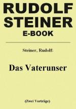 Das Vaterunser (German Edition) - Rudolf Steiner