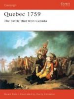 Quebec 1759: The Battle That Won Canada - Stuart Reid, Gerry Embleton