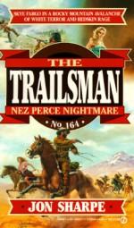 Nez Perce Nightmare - Jon Sharpe