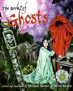 The Book of Ghosts - Michael Hague, Devon Hague