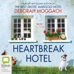 Heartbreak Hotel - Deborah Moggach, Nicky Henson