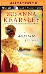 A Desperate Fortune - Susanna Kearsley, Katherine Kellgren