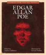 Stories for Young People: Edgar Allan Poe - Andrew Delbanco, Edgar Allan Poe, Andrew Delbanco