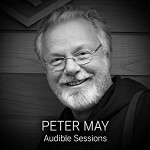 Peter May and Peter Forbes: Audible Sessions - Robin Morgan, Peter Forbes, Peter May, Audible Studios