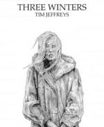 Three Winters (Short Story) - Tim Jeffreys
