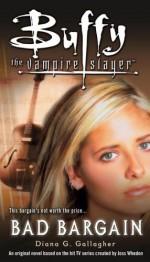 Bad Bargain - Diana G. Gallagher, Joss Whedon