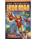 Iron Man: The Tragedy and the Triumph - Stan Lee, John Romita Sr.