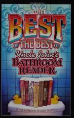 The Best of the Best of Uncle John's Bathroom Reader - Bathroom Readers' Institute