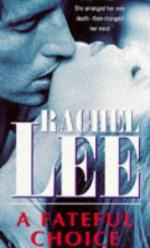 A Fateful Choice - Rachel Lee