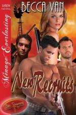 Elite Dragoons 1: New Recruits (Siren Publishing Menage Everlasting) - Becca Van