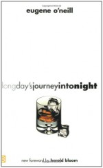 Long Day's Journey Into Night - Eugene O'Neill