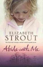 [Abide with Me] (By: Elizabeth Strout) [published: June, 2007] - Elizabeth Strout