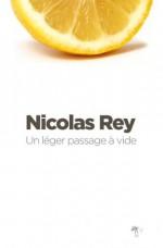 Un Léger passage à vide (LITT GENERALE) (French Edition) - Nicolas Rey
