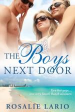 The Boys Next Door - Rosalie Lario