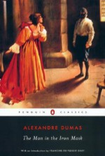 The Man in the Iron Mask - Alexandre Dumas, Francine du Plessix Gray, Joachim Neugroschel