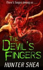 The Devil's Fingers - Hunter Shea