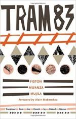 Tram 83 - Fiston Mwanza Mujila