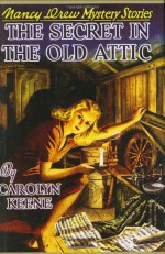 The Secret in the Old Attic - Mildred Benson, Carolyn Keene