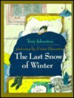 The Last Snow of Winter - Tony Johnston