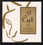 A Cat - Leonard Michaels