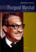 Thurgood Marshall: Supreme Court Justice - Lisa Aldred, Heather Lehr Wagner