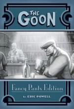 The Goon Fancy Pants Edition - Volume 1 - Eric Powell