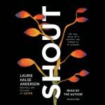 Shout - Laurie Halse Anderson