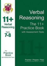 Verbal Reasoning: The 11+ Practice Book with Assessment Tests (Ages 7-8) - Richard Parsons