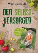 Der Selbstversorger (Einzeltitel) (German Edition) - Wolf-Dieter Storl