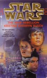 The New Rebellion - Kristine Kathryn Rusch