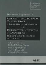International Business Transactions: A Problem Oriented Coursebook; and, International Business Transactions: Trade and Economic Relations, 11th, Documents Supplement - Ralph H. Folsom, Michael Wallace Gordon, John A. Spanogle Jr.