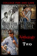 College Fun and Gays: Anthology Two - Erica Pike