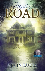 Mystery Road - Kevin Lucia