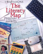Literacy Map: Guiding Children to Where They Need to Be (4-6) - J. Richard Gentry
