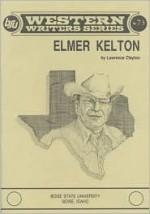 Elmer Kelton - Lawrence Clayton