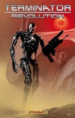Terminator: Revolution - Simon Furman, Richard Isanove, Lui Antonio