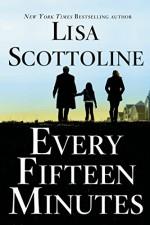 Every Fifteen Minutes - Lisa Scottoline