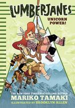 Lumberjanes: Unicorn Power! (Lumberjanes #1) - Mariko Tamaki, Brooklyn Allen