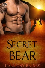 Secret Bear: BBW Paranormal Shape Shifter Romance (Bear Creek Biker Bears Book 2) - Harmony Raines