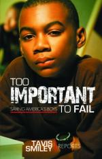 Too Important To Fail: Saving America's Boys - Tavis Smiley, Tavis Smiley Reports