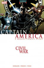 Civil War: Captain America - Ed Brubaker, Mike Perkins, Lee Weeks