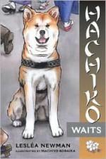 Hachiko Waits - Lesléa Newman, Machiyo Kodaira
