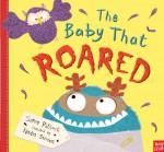 The Baby That Roared - Simon Puttock, Nadia Shireen
