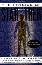 The Physics of Star Trek - Lawrence M. Krauss, Stephen Hawking