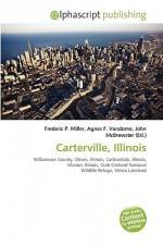 Carterville, Illinois - Agnes F. Vandome, John McBrewster, Sam B Miller II