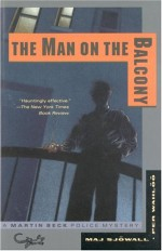 The Man on the Balcony - Alan Blair, Per Wahlöö, Maj Sjöwall