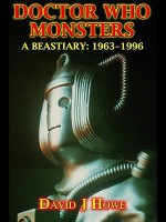 Doctor Who Monsters: A Classic Dr Who Series Bestiary - David J. Howe